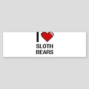 I love Sloth Bears Digital Design Bumper Sticker