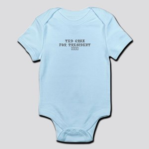 Ted Cruz for President 2016-Pre gray 550 Body Suit
