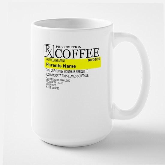 Personalized Preemie Parent Prescription Mug Mugs