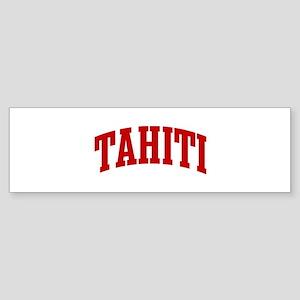 TAHITI (red) Bumper Sticker