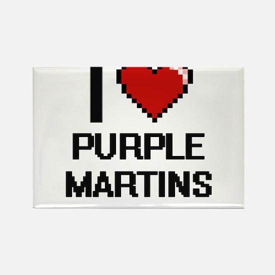 I love Purple Martins Digital Design Magnets