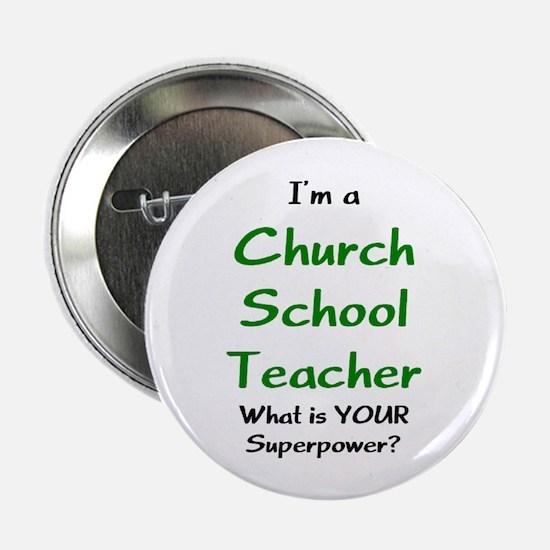 """church school teacher 2.25"""" Button"""