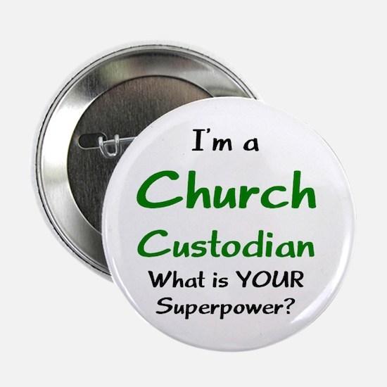 """church custodian 2.25"""" Button"""