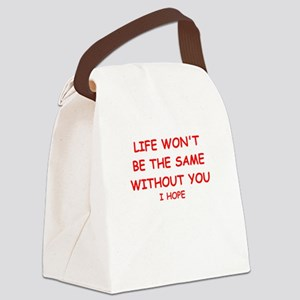 missing you Canvas Lunch Bag