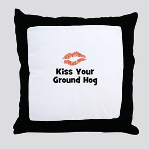Kiss Your Ground Hog Throw Pillow