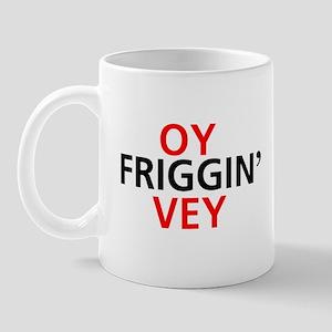Oy Friggin' Vey Mug
