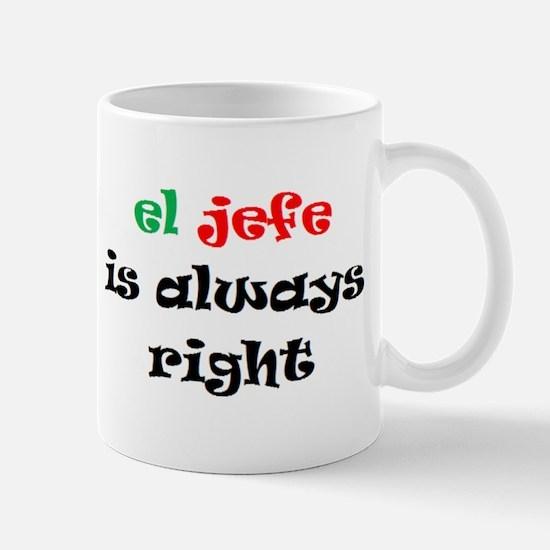 el jefe always right Mug