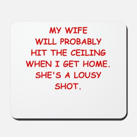 angry wife Mousepad