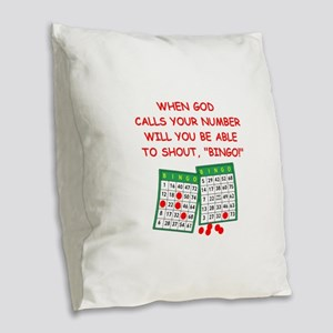 bingo god Burlap Throw Pillow