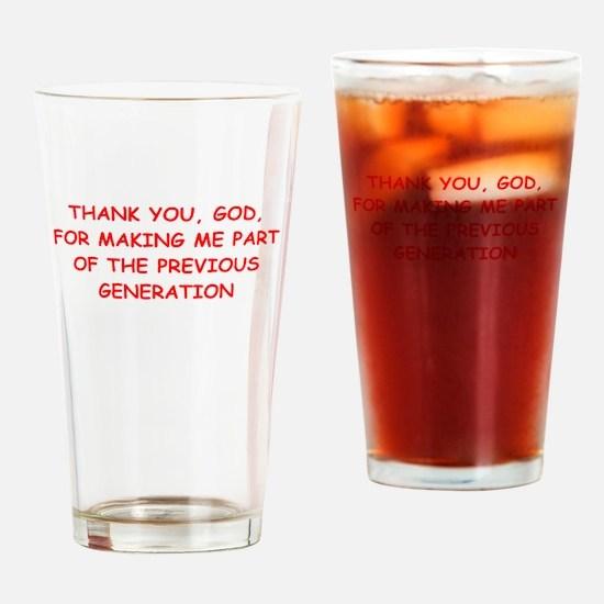 my generation Drinking Glass