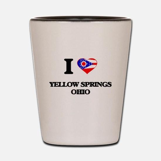 I love Yellow Springs Ohio Shot Glass