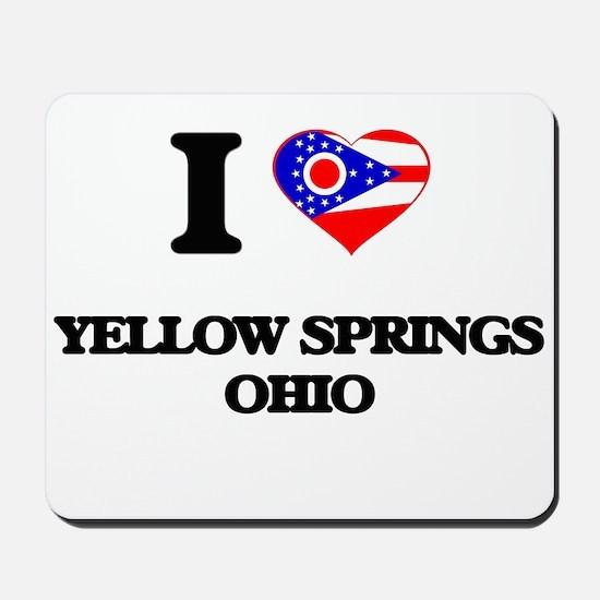 I love Yellow Springs Ohio Mousepad