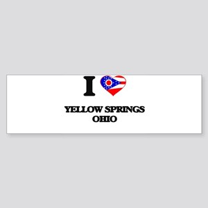 I love Yellow Springs Ohio Bumper Sticker