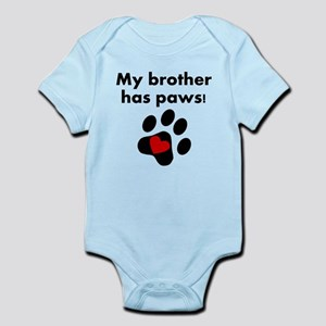My Brother Has Paws Body Suit