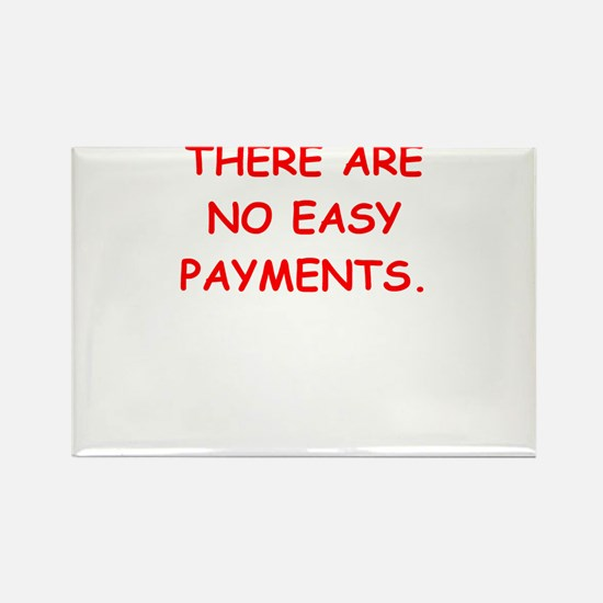 easy payments Magnets