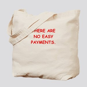 easy payments Tote Bag