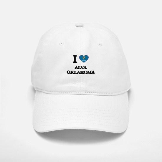 I love Alva Oklahoma Baseball Baseball Cap