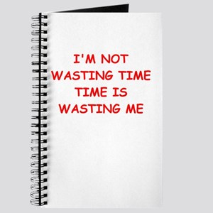 wasting time Journal