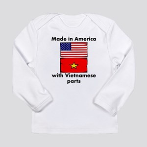 Made In America With Vietnamese Parts Long Sleeve