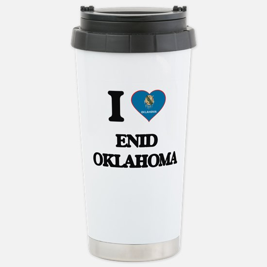 I love Enid Oklahoma Stainless Steel Travel Mug