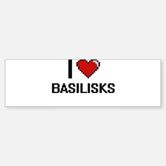 I love Basilisks Digital Design Bumper Bumper Bumper Sticker