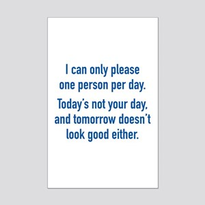 Today's Not Your Day Mini Poster Print