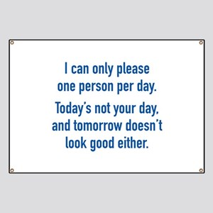 Today's Not Your Day Banner