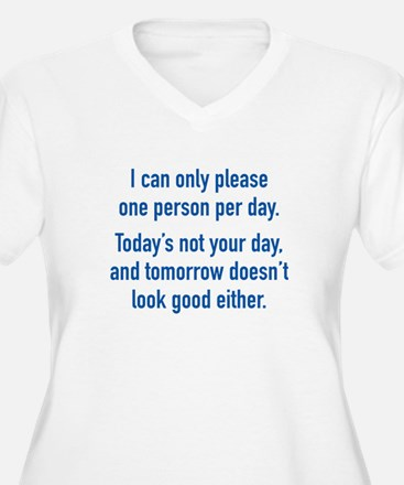 Today's Not Your Day T-Shirt