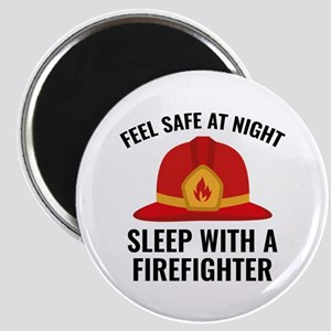 Sleep With A Firefighter Magnet