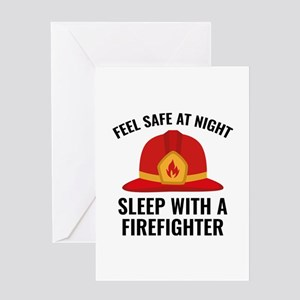 Sleep With A Firefighter Greeting Card