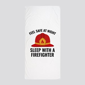 Sleep With A Firefighter Beach Towel