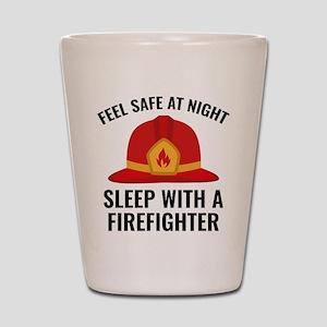 Sleep With A Firefighter Shot Glass
