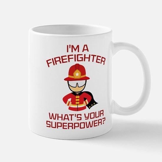 I'm A Firefighter Mug