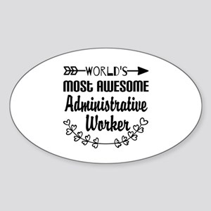World's Most Awesome Administrative Sticker (Oval)