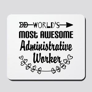 World's Most Awesome Administrative Work Mousepad
