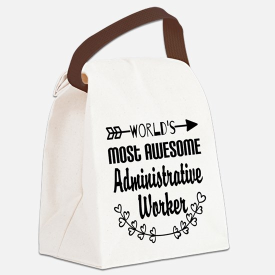 World's Most Awesome Administrati Canvas Lunch Bag