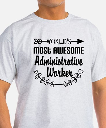 World's Most Awesome Administrative T-Shirt