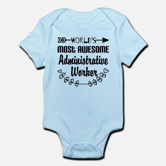 World's Most Awesome Administrativ Infant Bodysuit