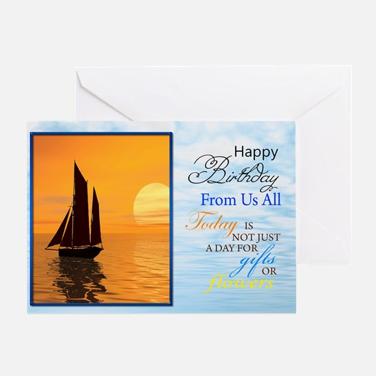 A birthday card from us all. A yacht sailing. Gree