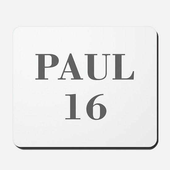 Paul 16-Bod gray 4 Mousepad