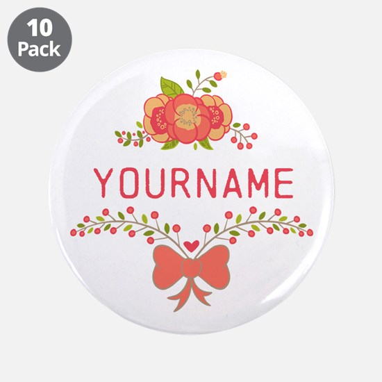"Personalized Name Cute Flora 3.5"" Button (10 pack)"