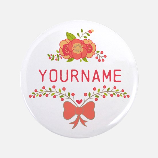 """Personalized Name Cute Flor 3.5"""" Button (100 pack)"""