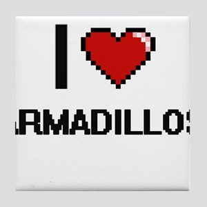 I love Armadillos Digital Design Tile Coaster