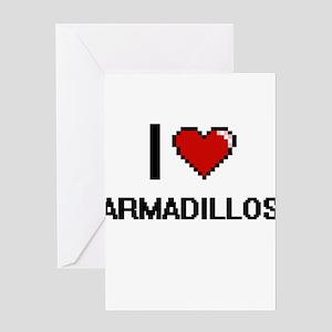 I love Armadillos Digital Design Greeting Cards