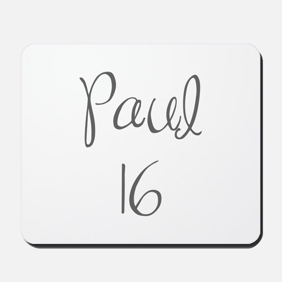 Paul 16-MAS gray 4 Mousepad
