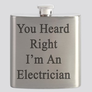 You Heard Right I'm An Electrician  Flask