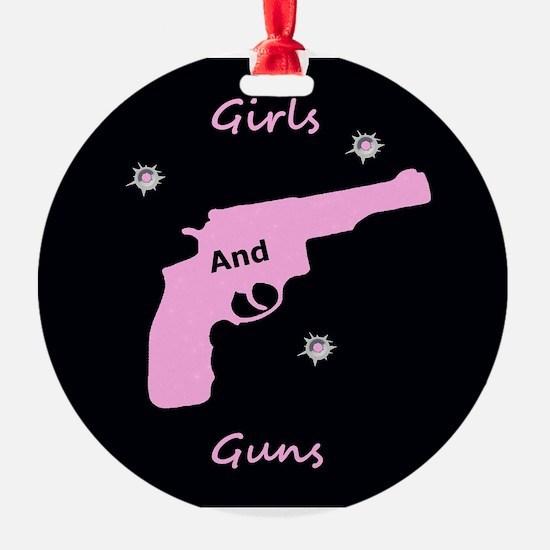 Guns and girls Ornament