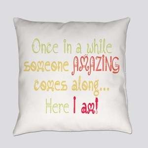 I am Amazing Funny Motivational Quote Everyday Pil