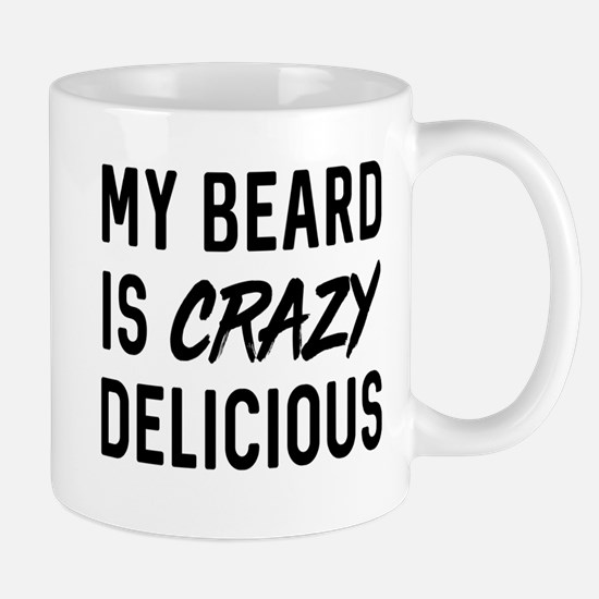 My beard is crazy delicious Mugs