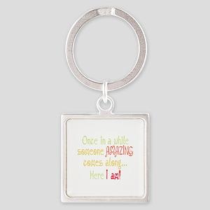 I am Amazing Funny Motivational Quote Keychains
